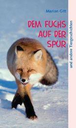 Dem Fuchs auf der Spur