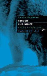 Kinder und Wölfe