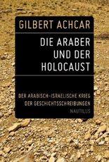 Die Araber und der Holocaust