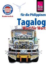 Reise Know-How Sprachführer Tagalog für die Philippinen - Wort für Wort