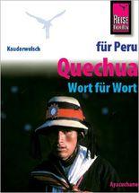 Reise Know-How Sprachführer Quechua für Peru - Wort für Wort (Quechua Ayacuchano)