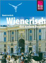 Reise Know-How Sprachführer Wienerisch - Das andere Deutsch
