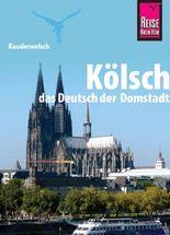 Reise Know-How Sprachführer Kölsch - das Deutsch der Domstadt