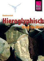 Reise Know-How Sprachführer Hieroglyphisch - Wort für Wort
