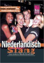 Niederländisch Slang. Das andere Niederländisch
