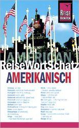 Reise Know-How ReiseWortSchatz Amerikanisch