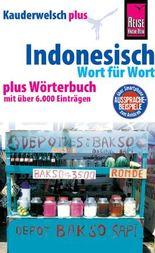 Reise Know-How Sprachführer Indonesisch - Wort für Wort plus Wörterbuch