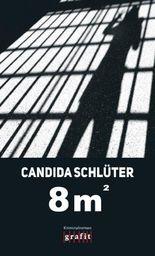 8 m² - Acht Quadratmeter
