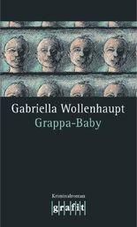 Grappa-Baby: Maria Grappas 9. Fall