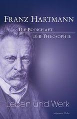 Franz Hartmann - Leben und Werk