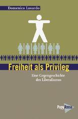 Freiheit als Privileg