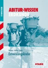 Abitur-Wissen Erdkunde / Entwicklungsländer