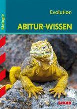 Abitur-Wissen Biologie / Evolution für G8