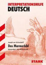 Interpretationshilfe Deutsch / Das Marmorbild