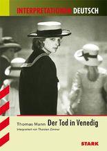 Interpretationshilfe Deutsch / Der Tod in Venedig
