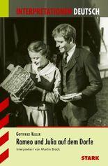 Interpretationshilfe Deutsch / Romeo und Julia auf dem Dorfe