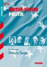 Abitur-Wissen Politik / Politische Theorie