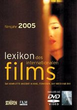 Lexikon des internationalen Films - Filmjahr 2005
