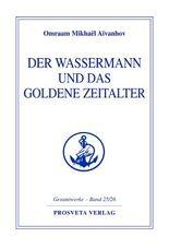 Der Wassermann und das Goldene Zeitalter
