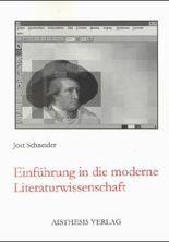 Einführung in die moderne Literaturwissenschaft