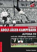 Faszination Adolf-Jäger-Kampfbahn
