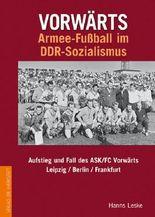 Vorwärts Armeefußball im DDR-Sozialismus