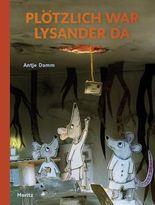 Plötzlich war Lysander da