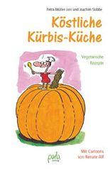 Köstliche Kürbis-Küche