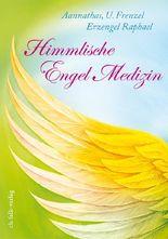 Himmlische Engel-Medizin