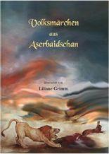 Volksmärchen aus Aserbaidschan