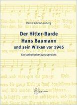 Der Hitler-Barde Hans Baumann und sein Wirken vor 1945