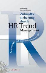 HR Trend Personalarbeit Auf Den Richtigen Kurs Bringen