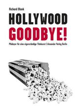 Hollywood, Goodbye!