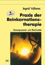 Praxis der Reinkarnation