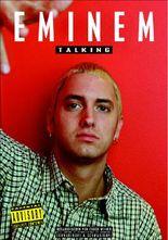 eminem talking - Eminem Lebenslauf