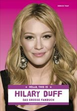 Hello, this is Hilary Duff