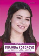 Hello, this is Miranda Cosgrove