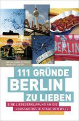 111 Gründe, Berlin zu lieben