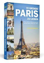 111 Gründe, Paris zu lieben