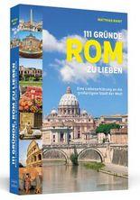 111 Gründe, Rom zu lieben
