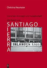 Zwischen Konzept und Gesellschaft - Die Kunst von Santiago Sierra