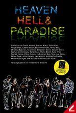 Heaven Hell & Paradise