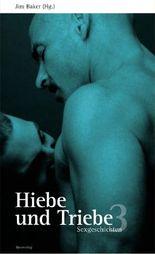 Hiebe und Triebe. Sexgeschichten