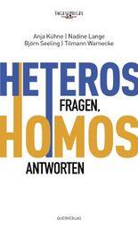 Heteros fragen, Homos antworten