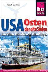 Reise Know-How Reiseführer USA Osten, der alte Süden