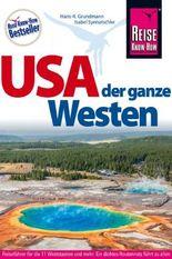 Reise Know-How Reiseführer USA – der ganze Westen Das Handbuch für individuelles Entdecken