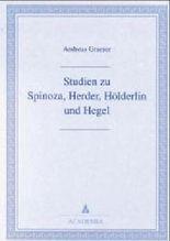 Studien zu Spinoza, Herder, Hölderlin und Hegel