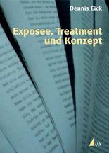 Exposee, Treatment und Konzept (Praxis Film)