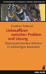Liebesaffären zwischen Problem und Lösung