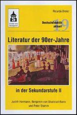 Literatur der 90er Jahre in der Sekundarstufe II